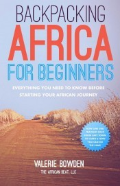 Backpacking Africa for Beginners